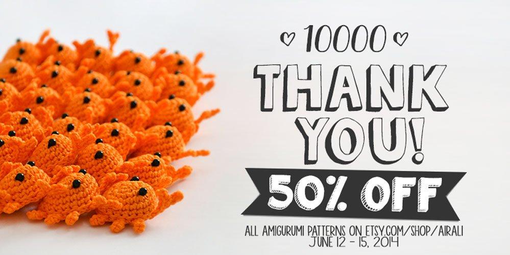 10000 Thank You! Amigurumi patterns 50% OFF