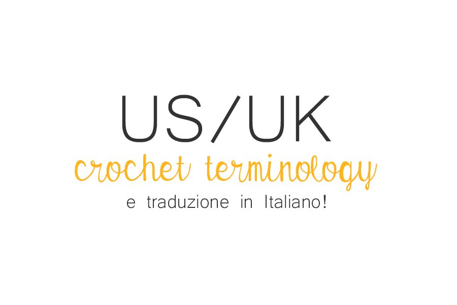 Differences Between Us And Uk Crochet Terminology And Abbreviations