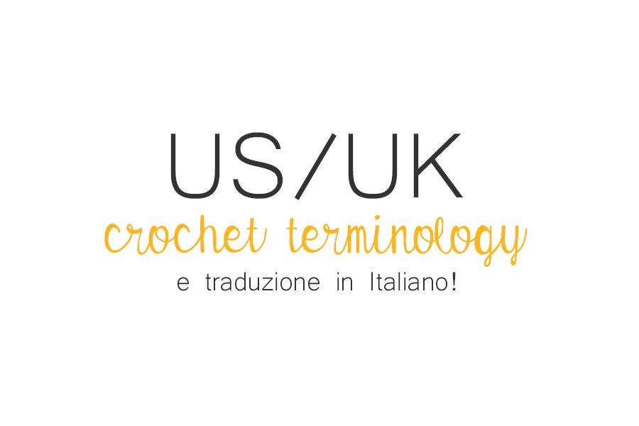 Uncinetto Abbreviazioni E Traduzioni Dei Termini In Inglese US UK Italiano