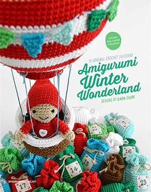 Amigurumi Winter Wonderland book with crochet patterns by Ilaria Caliri